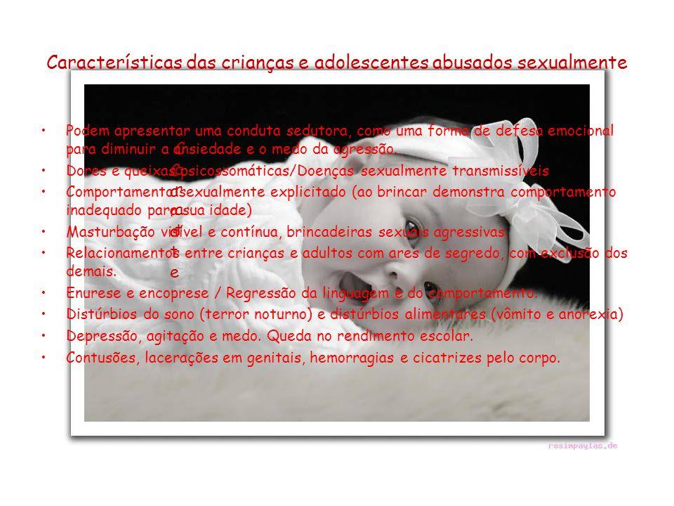 Características das crianças e adolescentes abusados sexualmente