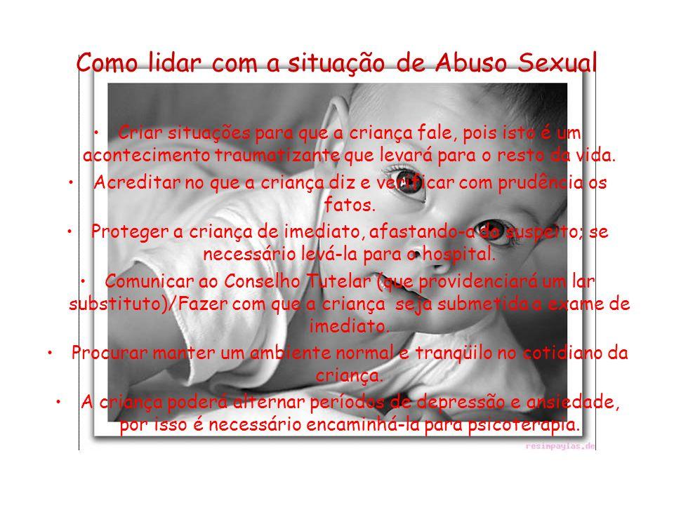 Como lidar com a situação de Abuso Sexual