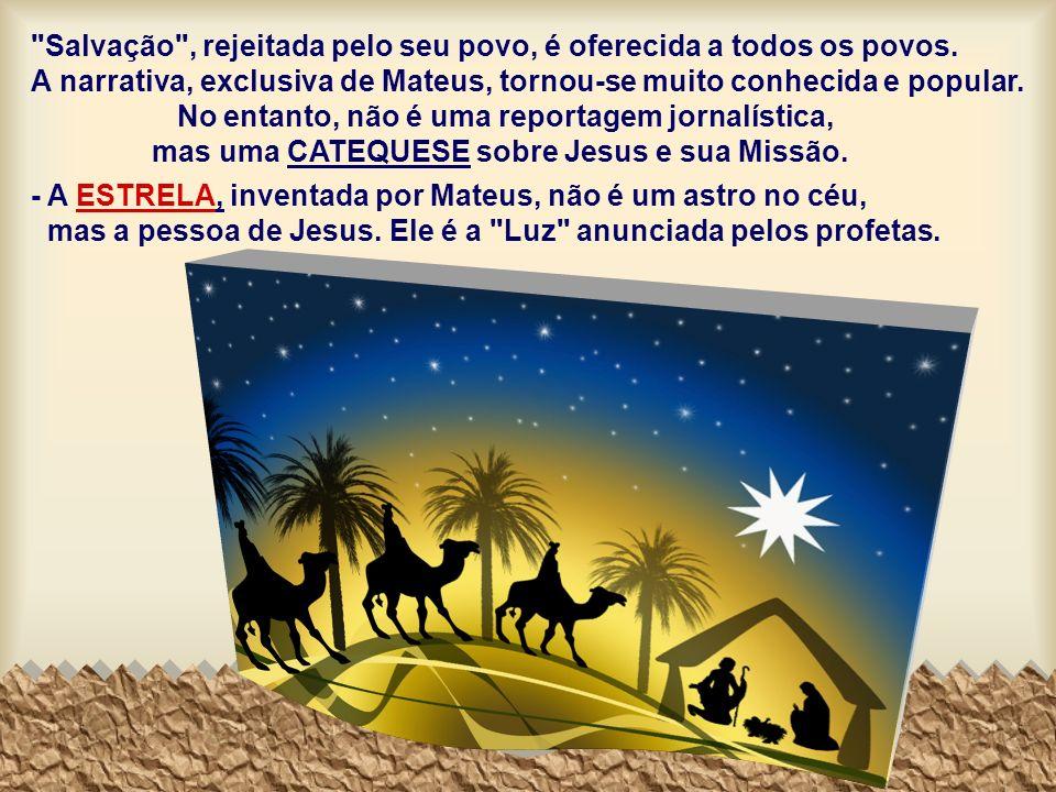 Salvação , rejeitada pelo seu povo, é oferecida a todos os povos.