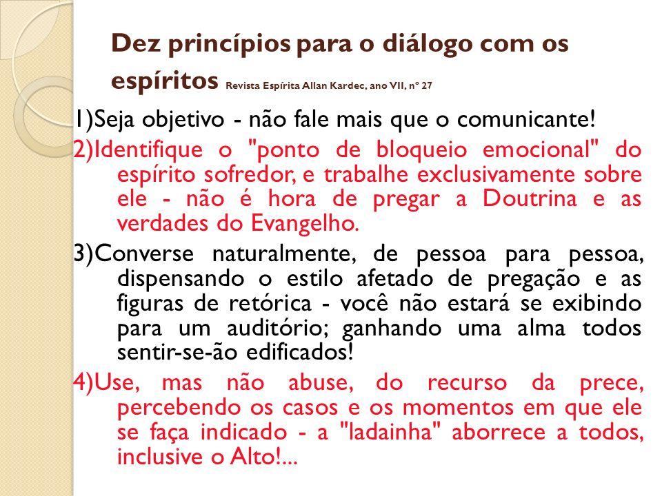 Dez princípios para o diálogo com os espíritos Revista Espírita Allan Kardec, ano VII, nº 27