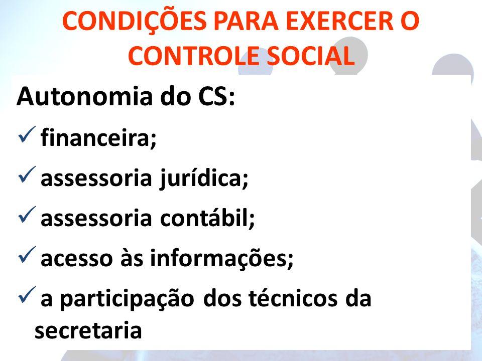 CONDIÇÕES PARA EXERCER O CONTROLE SOCIAL