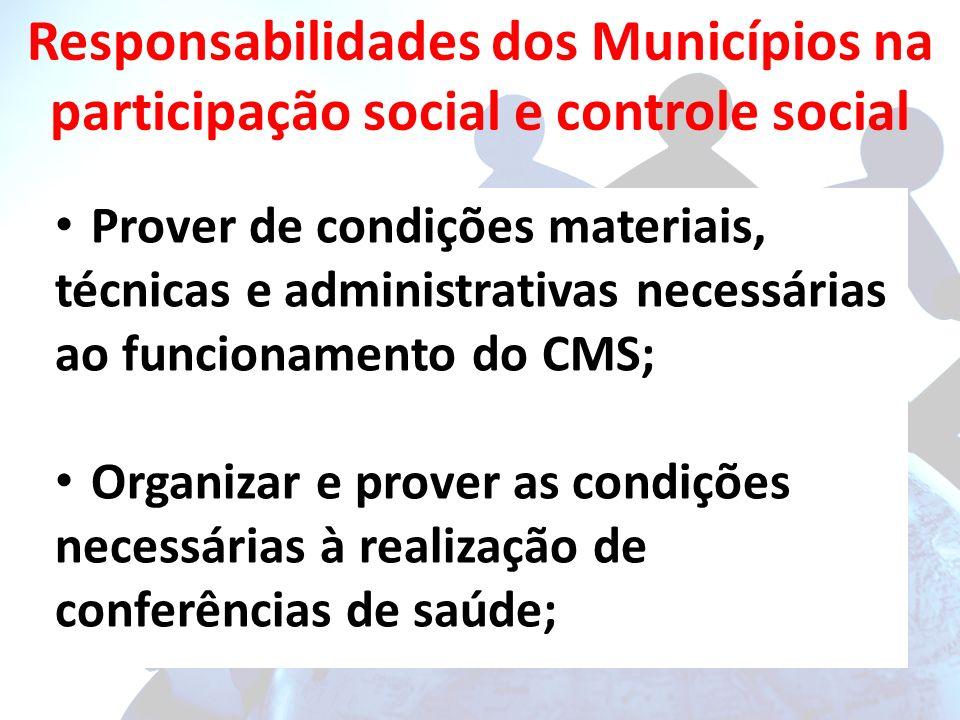 Responsabilidades dos Municípios na participação social e controle social