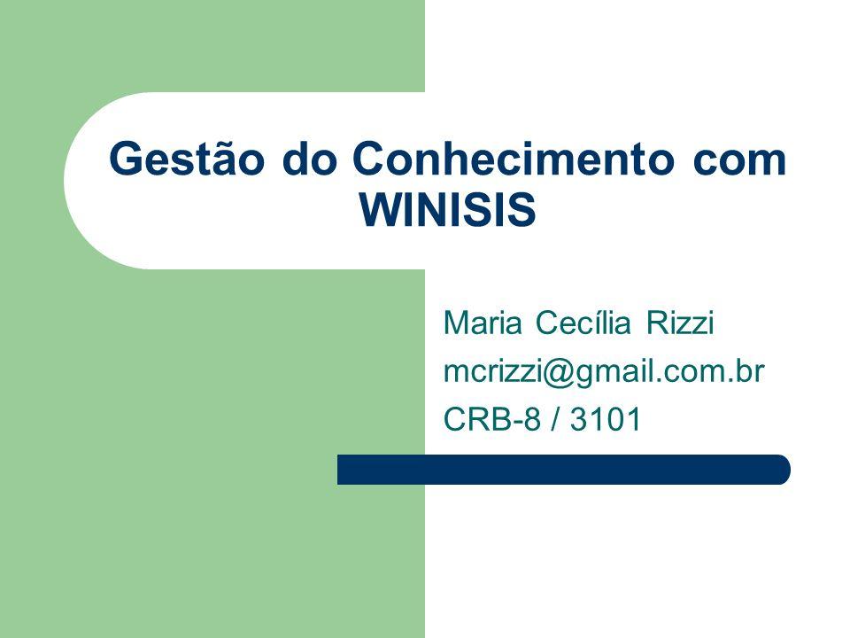 Gestão do Conhecimento com WINISIS