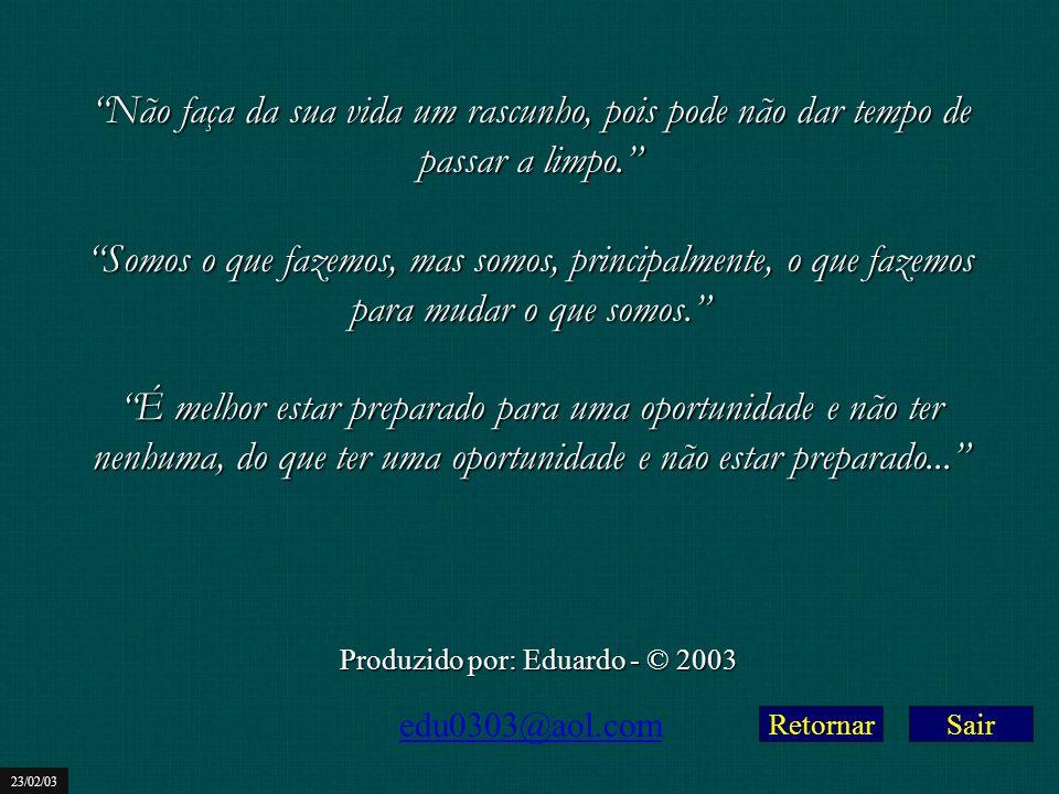 Produzido por: Eduardo - © 2003
