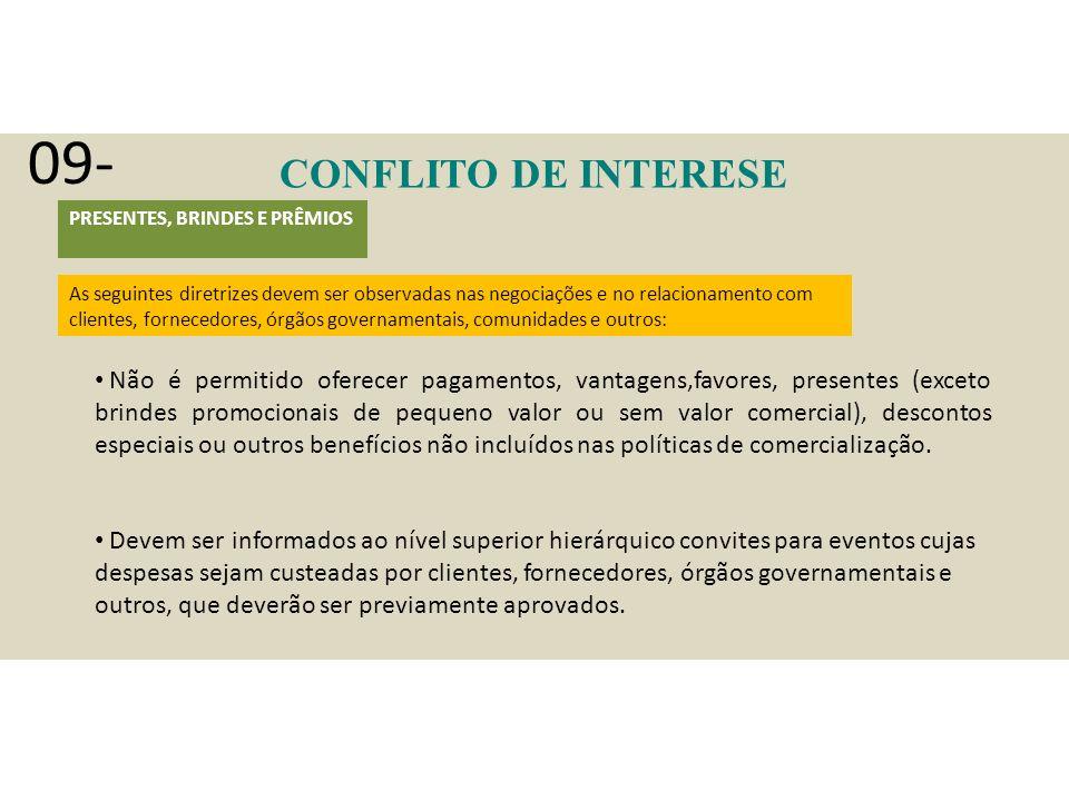 09- CONFLITO DE INTERESE. PRESENTES, BRINDES E PRÊMIOS.