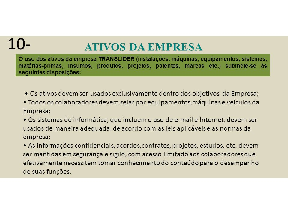 10- ATIVOS DA EMPRESA.