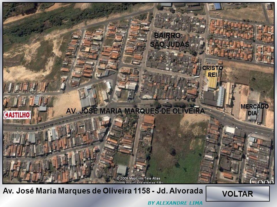 Av. José Maria Marques de Oliveira 1158 - Jd. Alvorada VOLTAR
