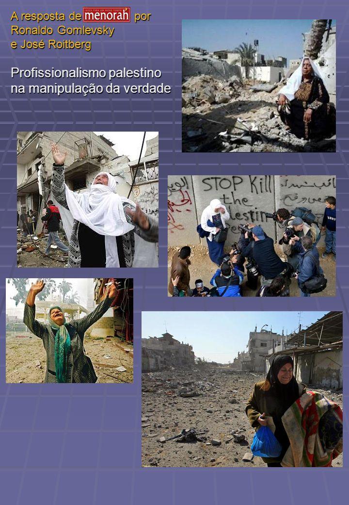 Profissionalismo palestino na manipulação da verdade