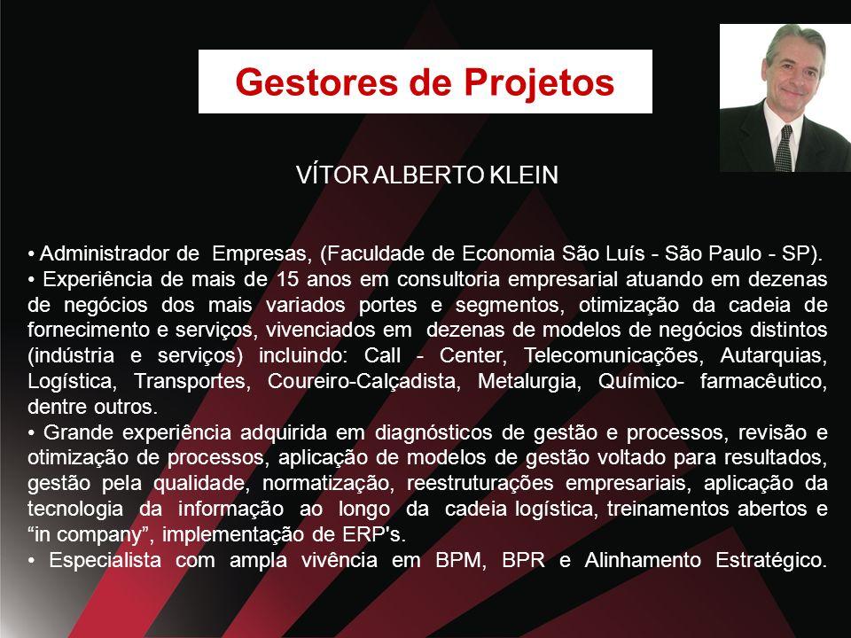 Gestores de Projetos VÍTOR ALBERTO KLEIN