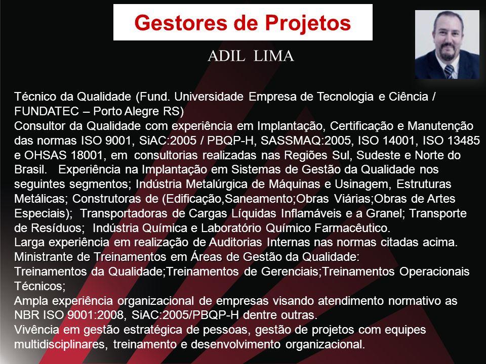 Gestores de Projetos ADIL LIMA