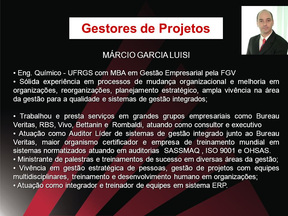Gestores de Projetos MÁRCIO GARCIA LUISI