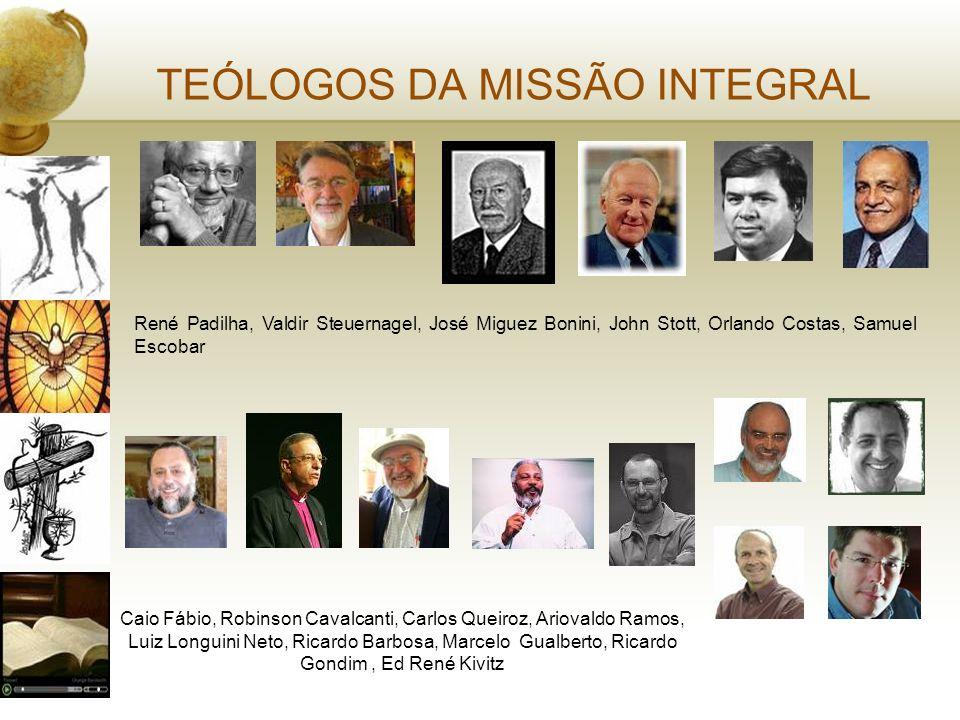 TEÓLOGOS DA MISSÃO INTEGRAL