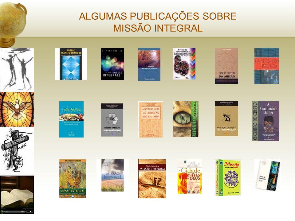 ALGUMAS PUBLICAÇÕES SOBRE MISSÃO INTEGRAL