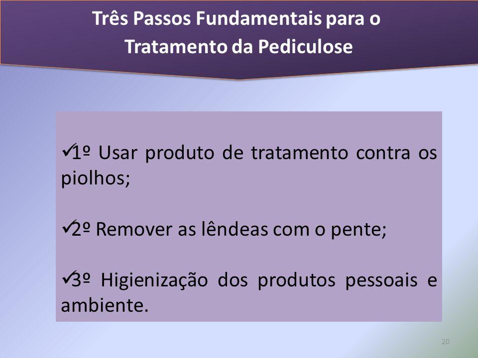 Três Passos Fundamentais para o Tratamento da Pediculose