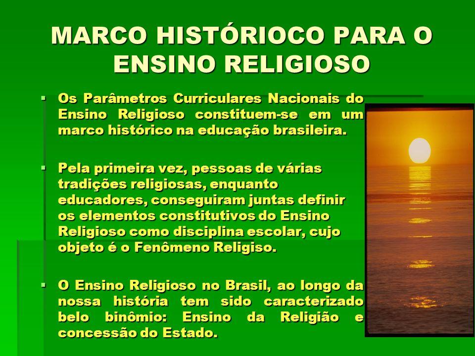 MARCO HISTÓRIOCO PARA O ENSINO RELIGIOSO