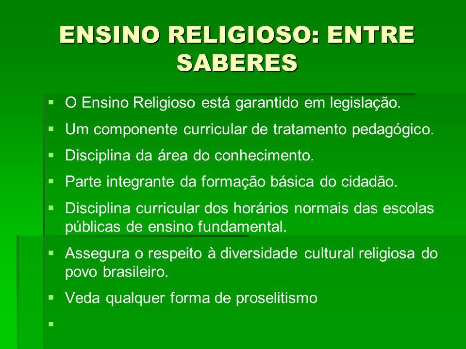 ENSINO RELIGIOSO: ENTRE SABERES