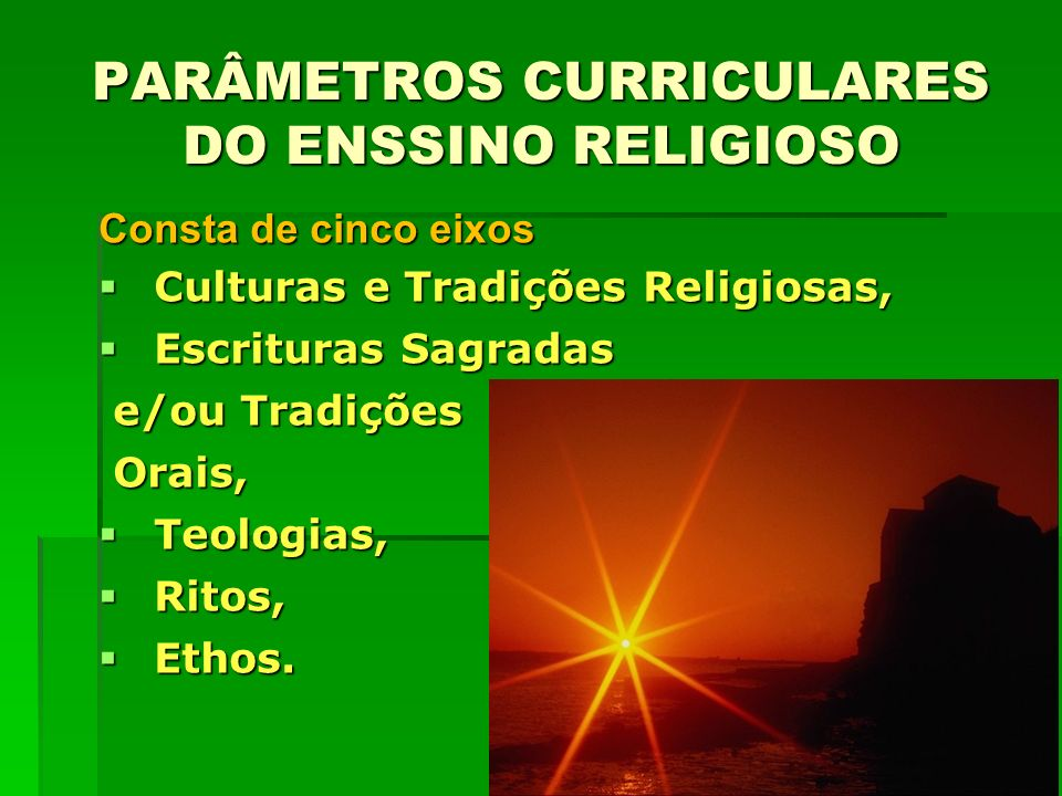 PARÂMETROS CURRICULARES DO ENSSINO RELIGIOSO