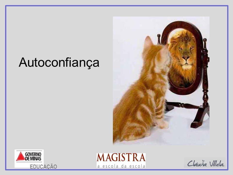 Autoconfiança EDUCAÇÃO