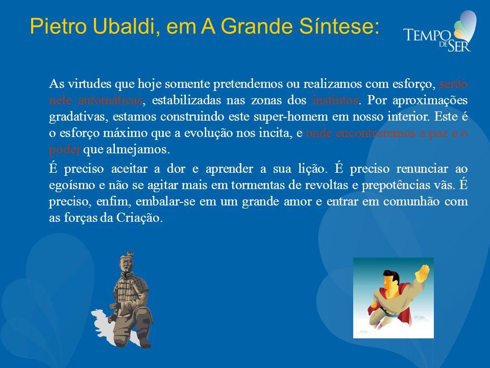 Pietro Ubaldi, em A Grande Síntese: