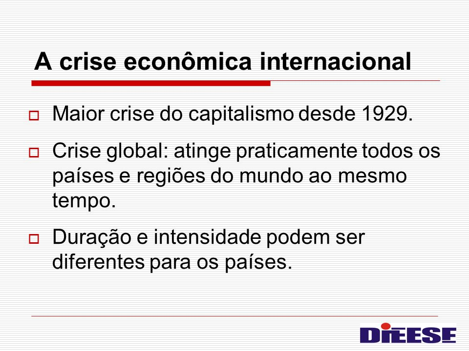 A crise econômica internacional