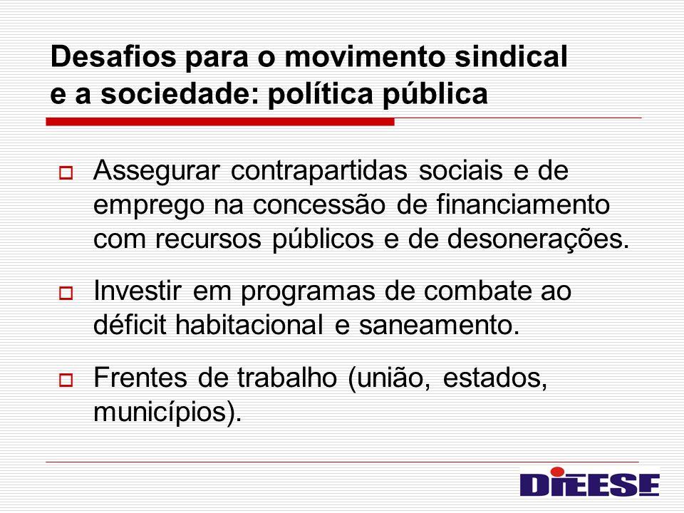 Desafios para o movimento sindical e a sociedade: política pública