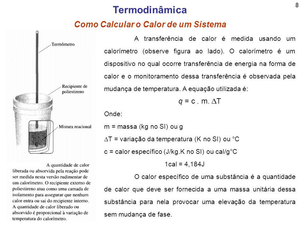 Termodinâmica Como Calcular o Calor de um Sistema