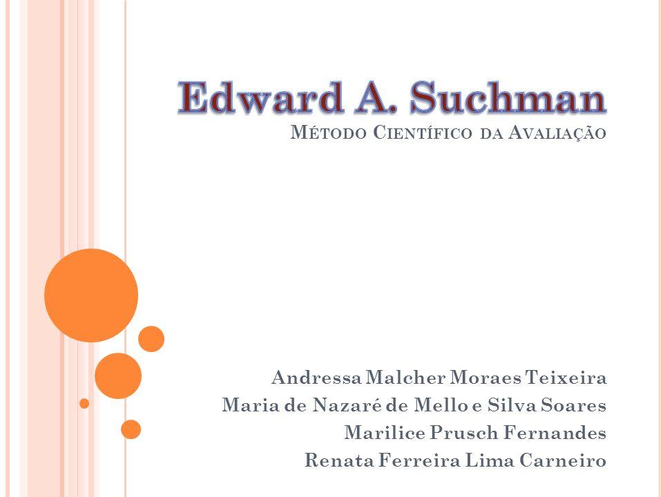 Edward A. Suchman Método Científico da Avaliação