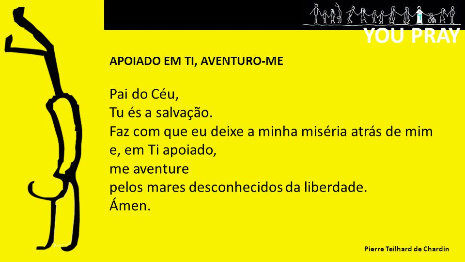 YOU PRAY Pai do Céu, Tu és a salvação.