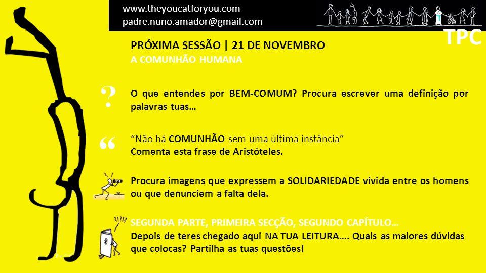 TPC TPC PRÓXIMA SESSÃO | 21 DE NOVEMBRO www.theyoucatforyou.com