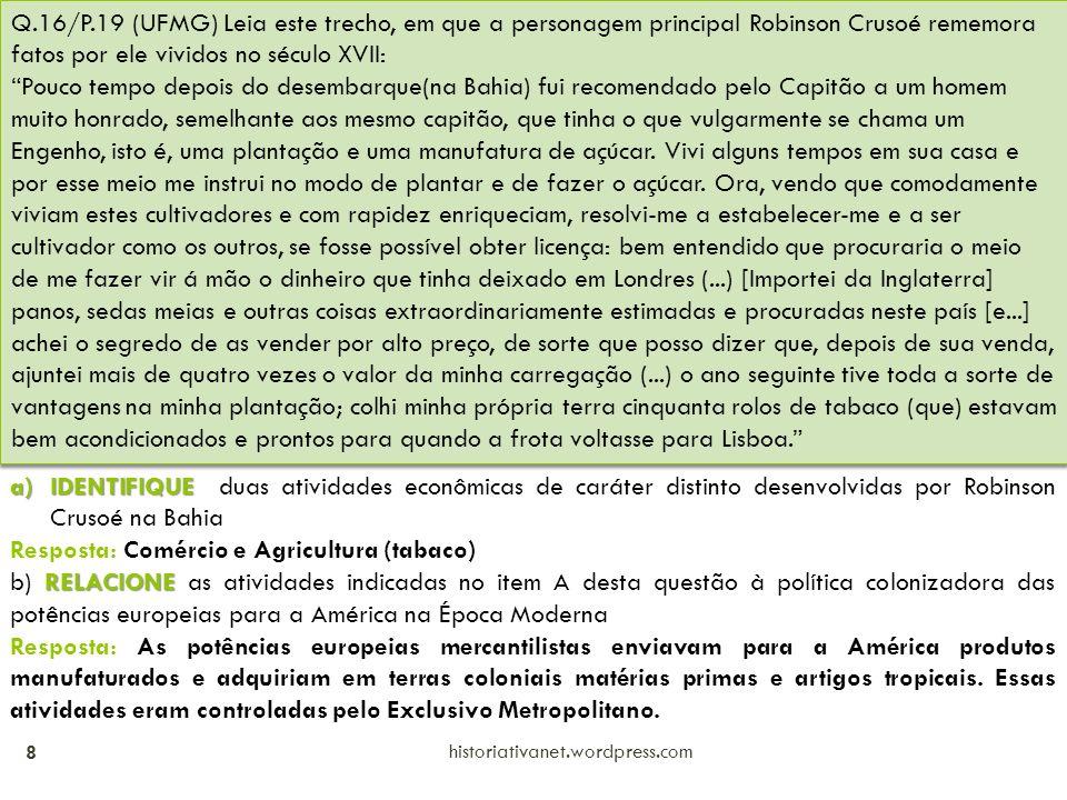Resposta: Comércio e Agricultura (tabaco)