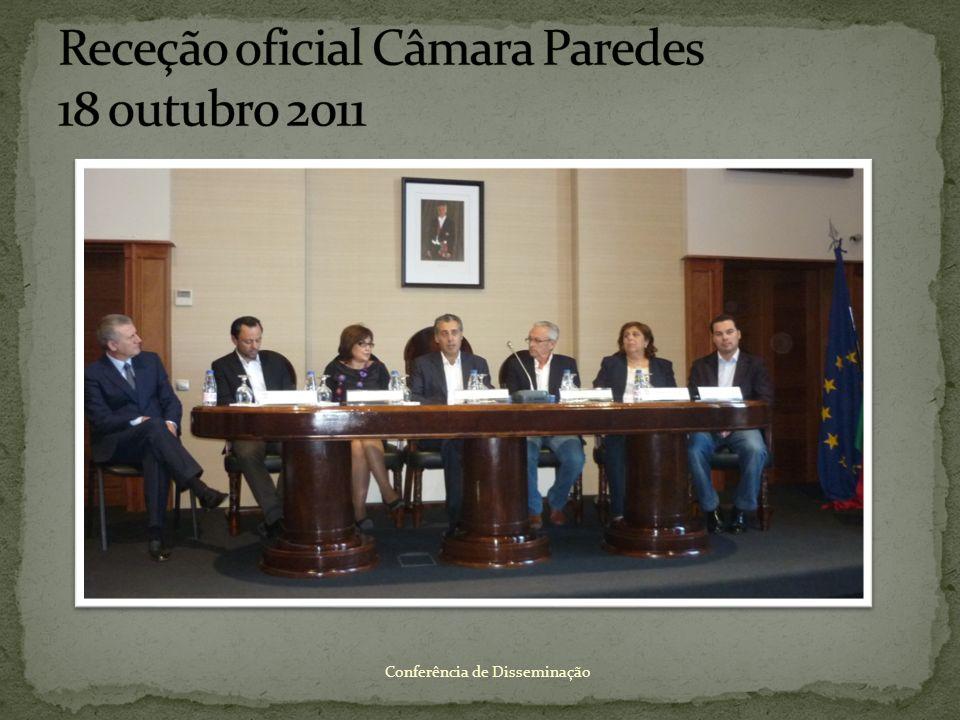 Receção oficial Câmara Paredes 18 outubro 2011