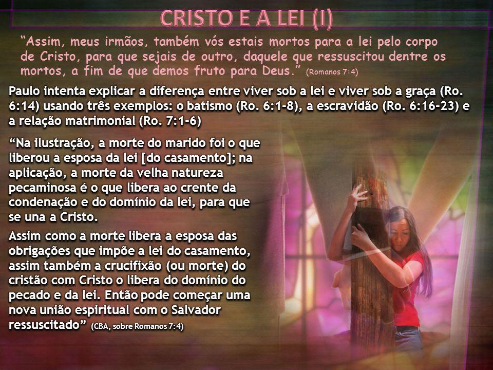 CRISTO E A LEI (I)