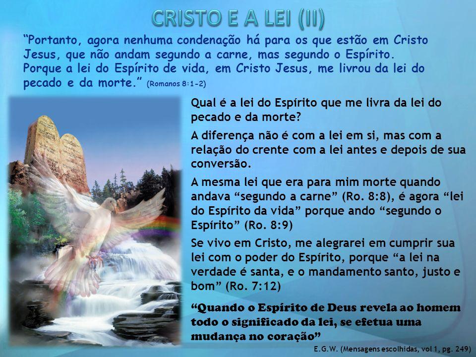 CRISTO E A LEI (II)