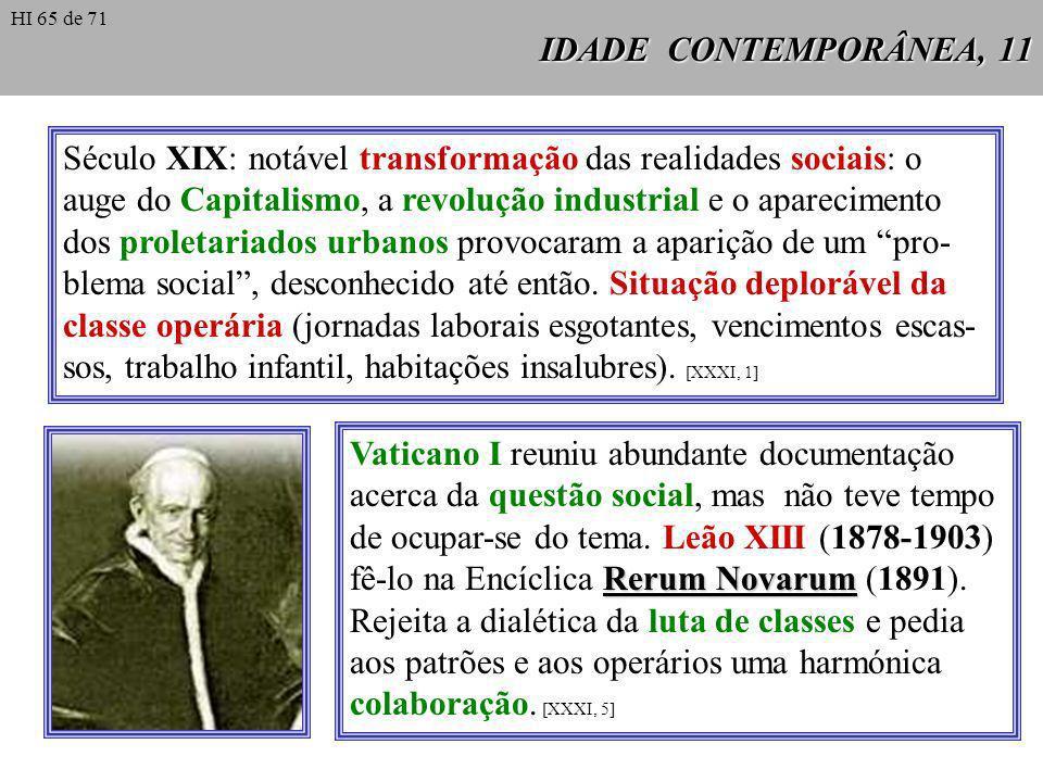 Século XIX: notável transformação das realidades sociais: o