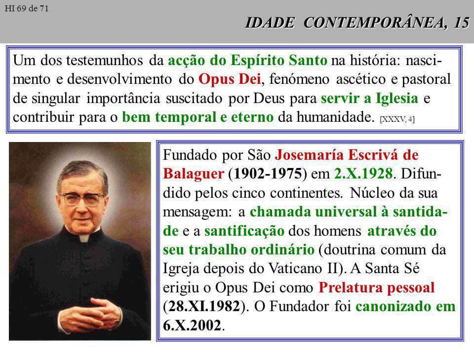 Um dos testemunhos da acção do Espírito Santo na história: nasci-