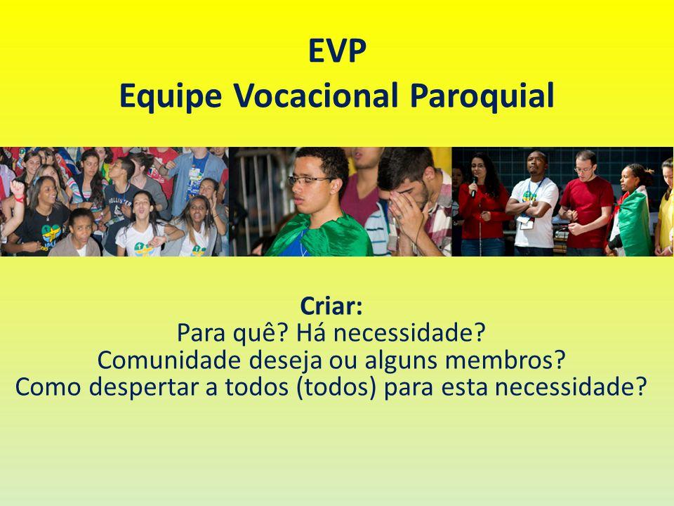EVP Equipe Vocacional Paroquial