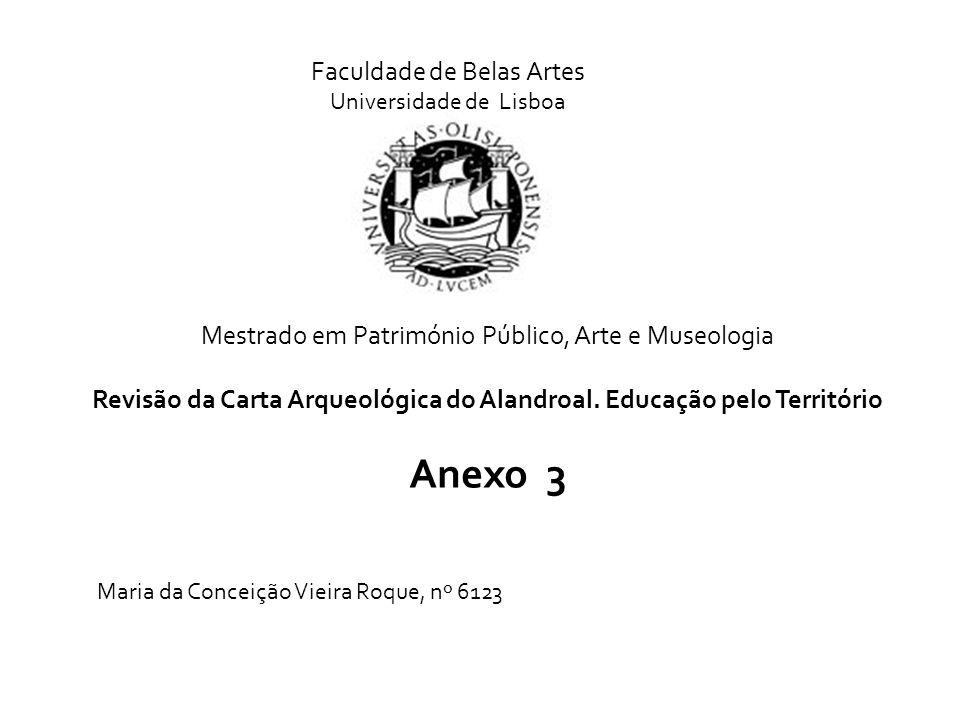 Revisão da Carta Arqueológica do Alandroal. Educação pelo Território