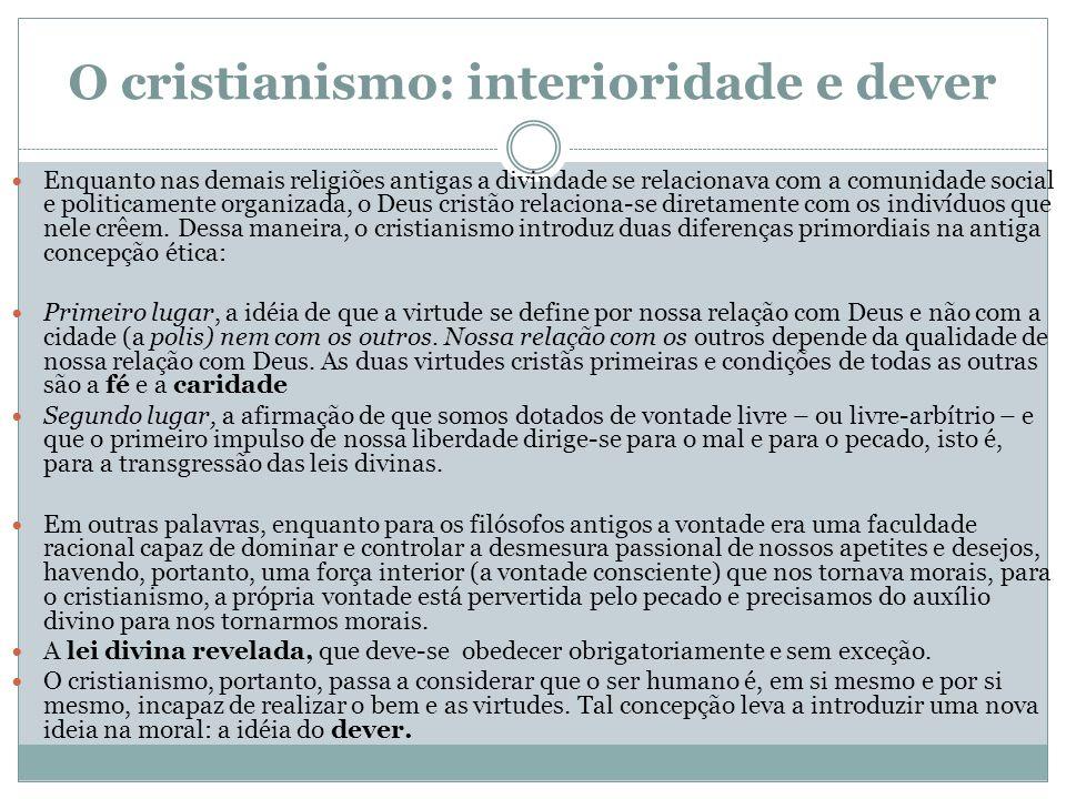 O cristianismo: interioridade e dever