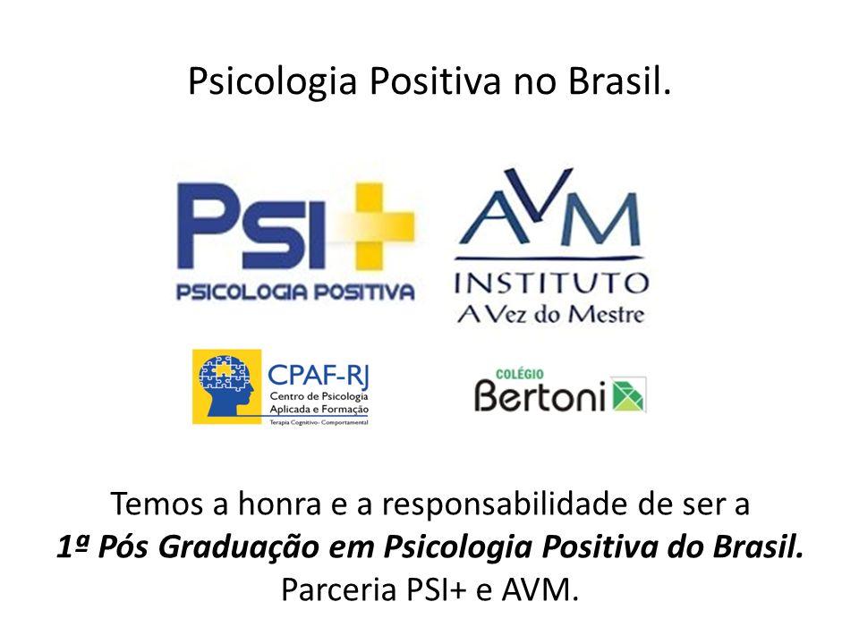 Psicologia Positiva no Brasil.
