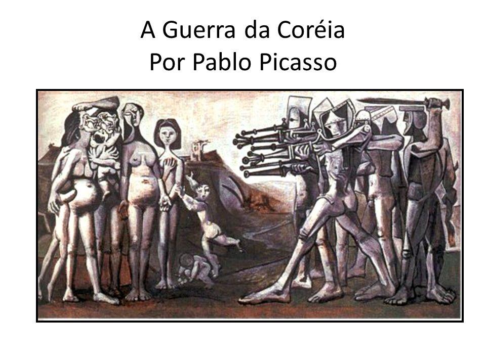 A Guerra da Coréia Por Pablo Picasso