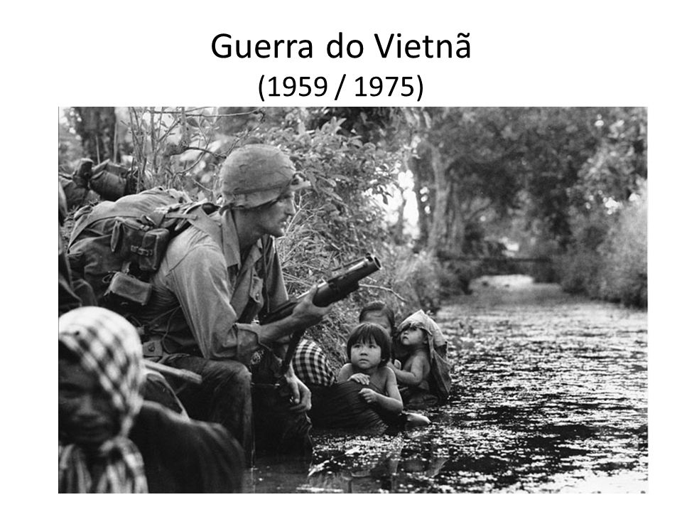 Guerra do Vietnã (1959 / 1975)