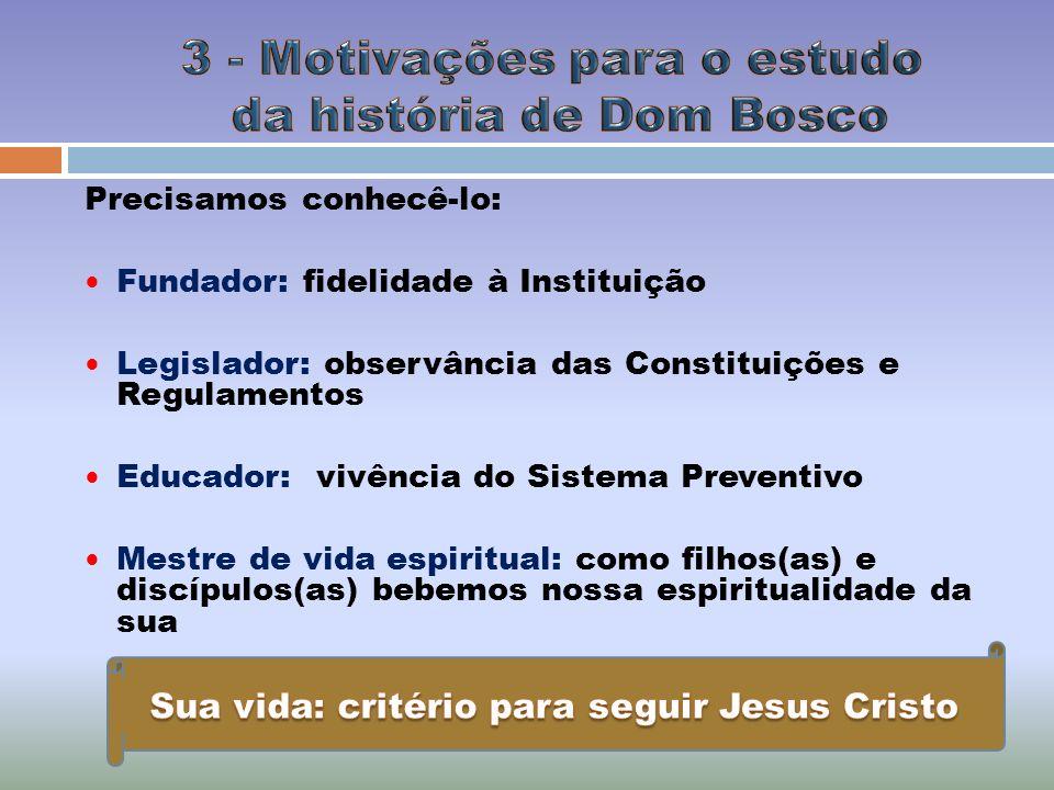 3 - Motivações para o estudo da história de Dom Bosco