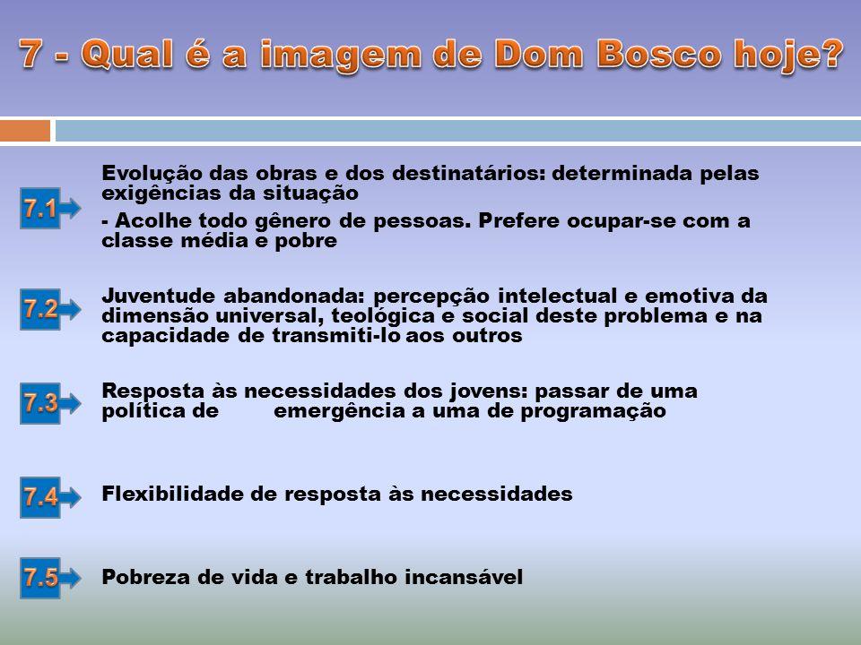 7 - Qual é a imagem de Dom Bosco hoje