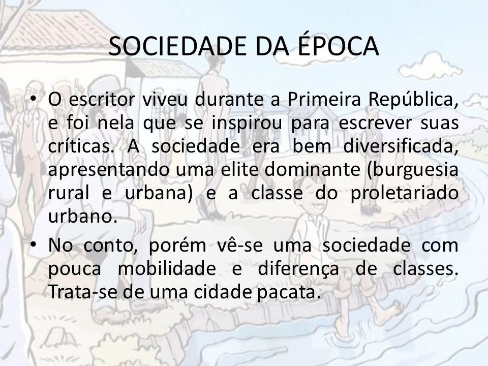 SOCIEDADE DA ÉPOCA