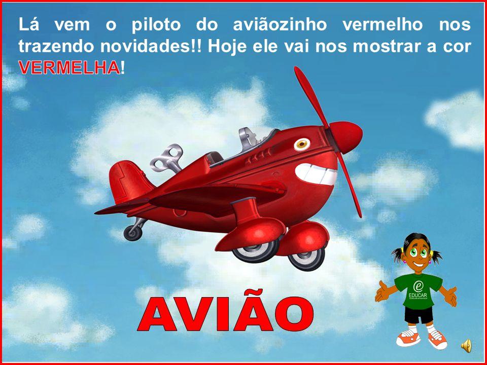 Lá vem o piloto do aviãozinho vermelho nos trazendo novidades