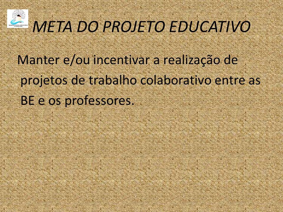 META DO PROJETO EDUCATIVO