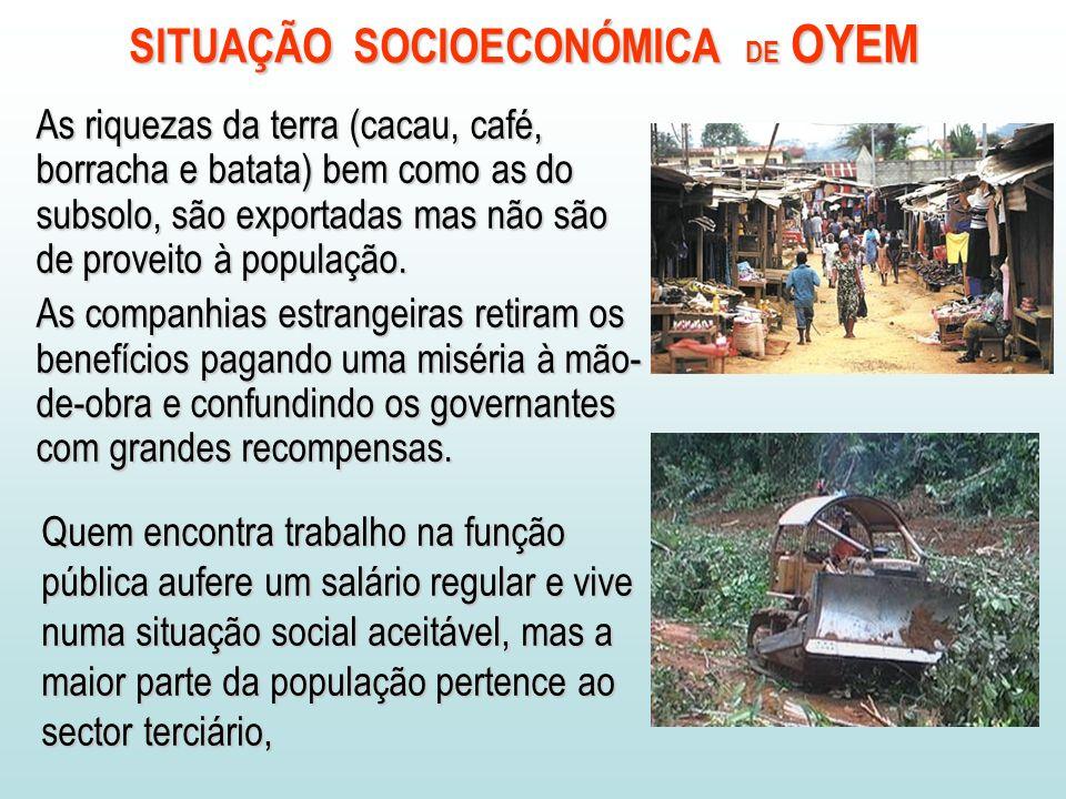 SITUAÇÃO SOCIOECONÓMICA DE OYEM