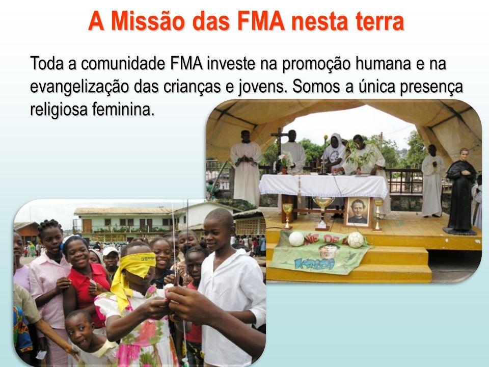 A Missão das FMA nesta terra