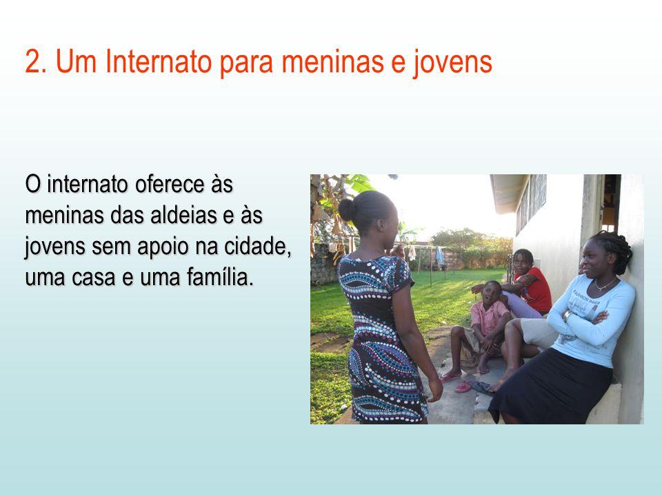 2. Um Internato para meninas e jovens