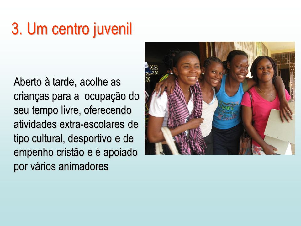 3. Um centro juvenil